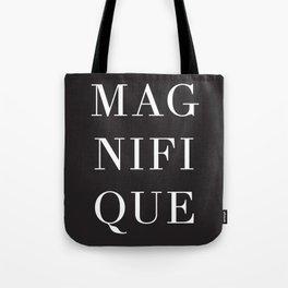 Magnifique Tote Bag