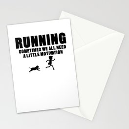 Running Sometimes We All Need A Little Motivation Stationery Cards