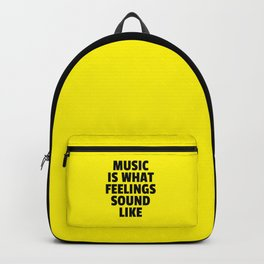 Music Feelings Sound Like Quote Backpack
