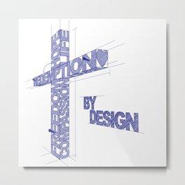 By Design Metal Print