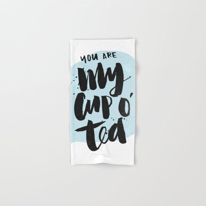 My cup o' tea Hand & Bath Towel