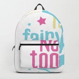 Never too old for fairytales Backpack
