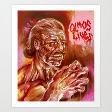 OLMOS LIVES!!! Art Print