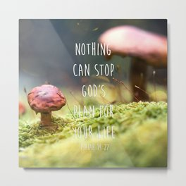 God's plan with a hint of mushrooms Metal Print