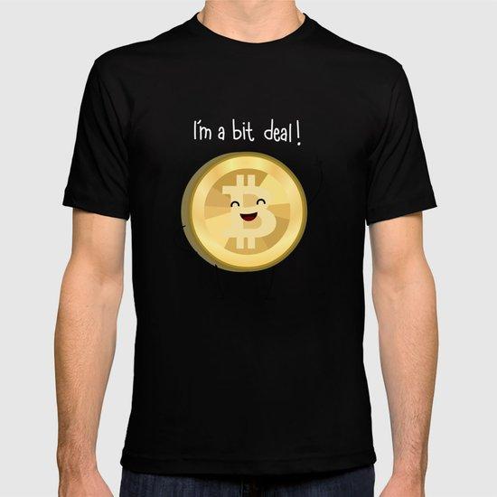 Bit Deal! T-shirt