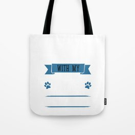 I Workout to Keep Up with My German Shepherd Tote Bag