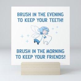 The tooth fairy says... (blue version) Mini Art Print