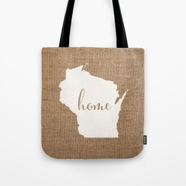 Wisconsin is Home - White on Burlap Tote Bag