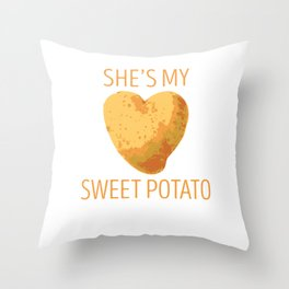 She's My Sweet Potato Couple Shirt For Thanksgiving Day Throw Pillow