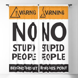gens stupides-No Stupid People Allowed Blackout Curtain