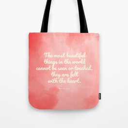 The most beautiful things... The Little Prince quote Tote Bag