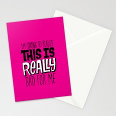 Really Bad for Me Stationery Cards