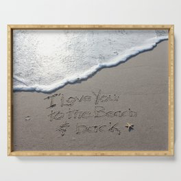 I love you to the Beach and back Serving Tray
