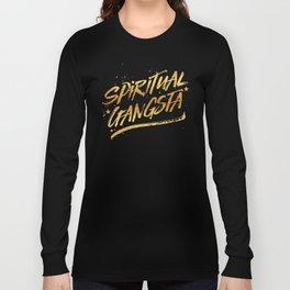 Spiritual Gangsta Long Sleeve T-shirt