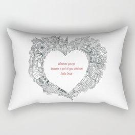 Wherever you go Rectangular Pillow