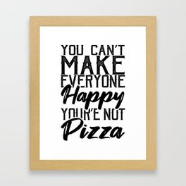 Pizza Makes Everyone Gift For Pizza Lover Framed Art Print