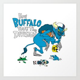 How Buffalo Took The Division Art Print