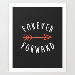 Forever Forward Art Print