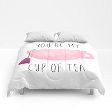 You're My Cup Of Tea Comforters