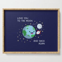 Love You to the Moon and Back Again Serving Tray