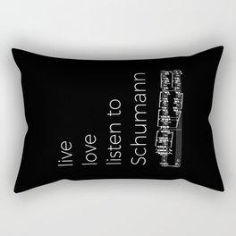 Live, love, listen to Schumann (dark colors) Rectangular Pillow