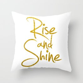 Rise And Shine Glitter Gold Throw Pillow