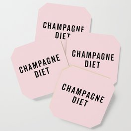 Champagne Diet Funny Quote Coaster