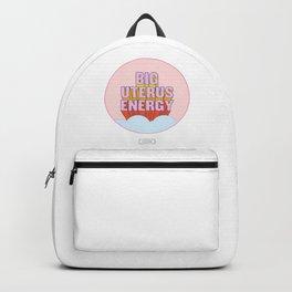 BIG UTERUS ENERGY (uterus optional) Backpack
