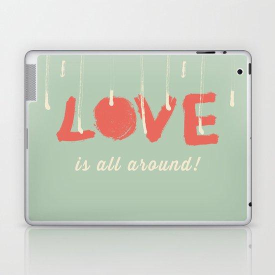 Love is all around Laptop & iPad Skin