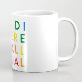 All different All equal (rainbow flag) Coffee Mug