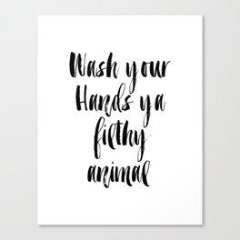 Bathroom printable art, bathroom wall decor, funny bathroom decor,funny art,funny printable Wash You Canvas Print