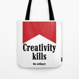 Creativity kills... Tote Bag