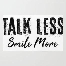 Talk Less Smile More Rug