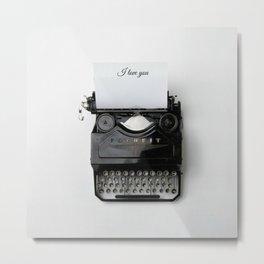 Hipster I Love You Typewriter ( Valentine's Day  Gifts / Valentine Gift ) Metal Print