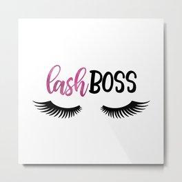 Lash Boss Metal Print