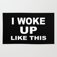 i woke up like this Area & Throw Rugs featuring I Woke Up Like This by Poppo Inc.