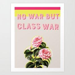No War But Class War  Art Print