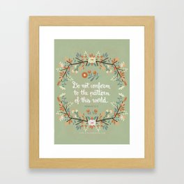 Romans 12:2 Do Not Conform Framed Art Print