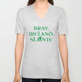 Bray Ireland Gift | Funny Gift for Bray Residents | Irish Gaelic Pride | St Patricks Day | St Unisex V-Neck