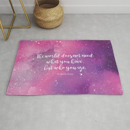 The world does not need what you have, but who you are. St Edith Stein Rug