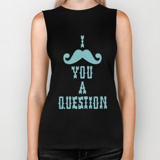 I mustache you a question Ver. 2 Biker Tank