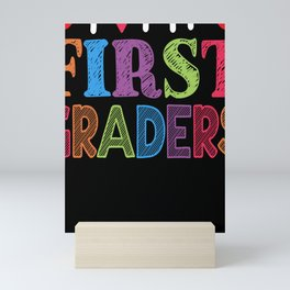 First Grader Teacher Teaching Profession Gift Mini Art Print