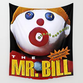 Mr. Bill - Graphic 1 Wall Tapestry