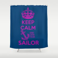 keep calm Shower Curtains featuring KEEP CALM by Lonica Photography & Poly Designs