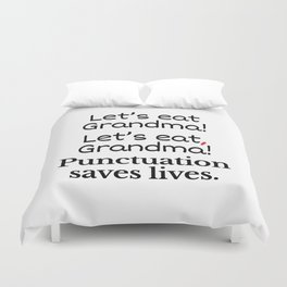 Let's Eat Grandma Punctuation Saves Lives Duvet Cover