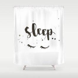 sleep calligraphy Shower Curtain