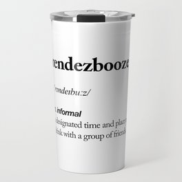 Rendezbooze black and white contemporary minimalism typography design home wall decor bedroom Travel Mug