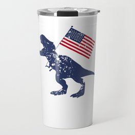 4th Of July Rex Dinosaur Independence Day Freedom Free America USA Gift Travel Mug