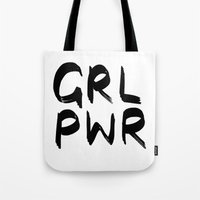 cactei Tote Bags featuring GRL PWR  by ☿ cactei ☿