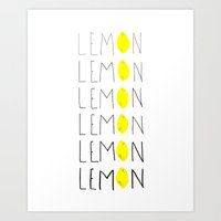 lemon Art Prints featuring LEMON by Berlyn Hubler